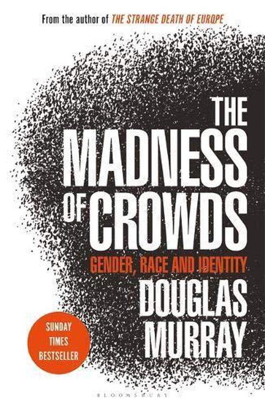 Boek cover The Madness of Crowds van Douglas Murray (Paperback)