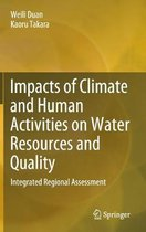 Impacts of Climate and Human Activities on Water Resources and Quality