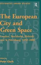 The European City and Green Space