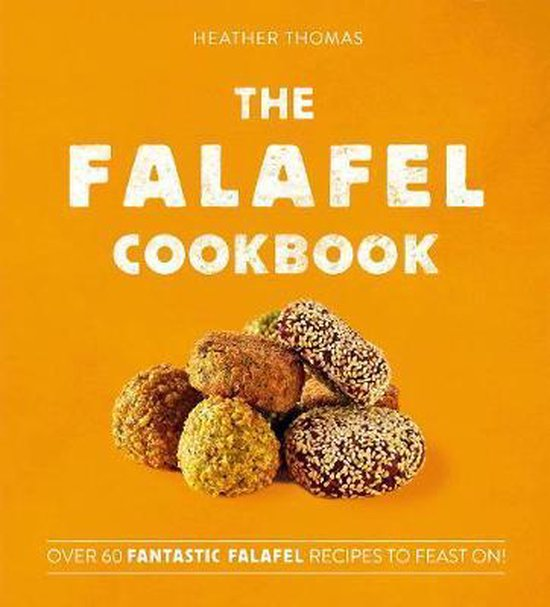 Boek cover The Falafel Cookbook van Heather Thomas (Hardcover)