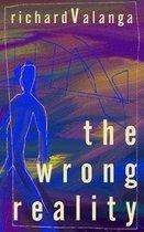 The Wrong Reality