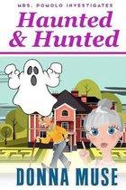 Haunted & Hunted