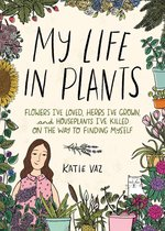 My Life in Plants