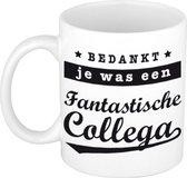 Bedankt je was een fantastische collega de laatste week koffiemok / theebeker - 300 ml - wit - carriere switch / VUT / pensioen - bedankt cadeau collega / teamgenoot