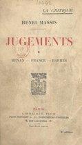 Jugements (1). Renan, France, Barrès