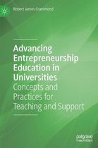 Advancing Entrepreneurship Education in Universities