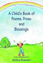 A Child's Book of Poems, Prose and Blessings