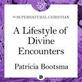 Lifestyle of Divine Encounters, A