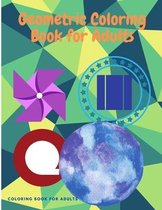 Geometric Coloring Book for Adults: Relaxing Coloring Book with Gorgeous Geometrics Patterns