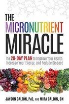 Boek cover The Micronutrient Miracle van Jayson Calton