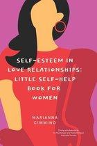 Self-Esteem in Love Relationships