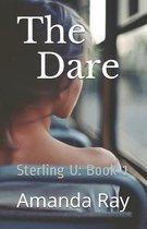 The Dare: Sterling U: Book 1