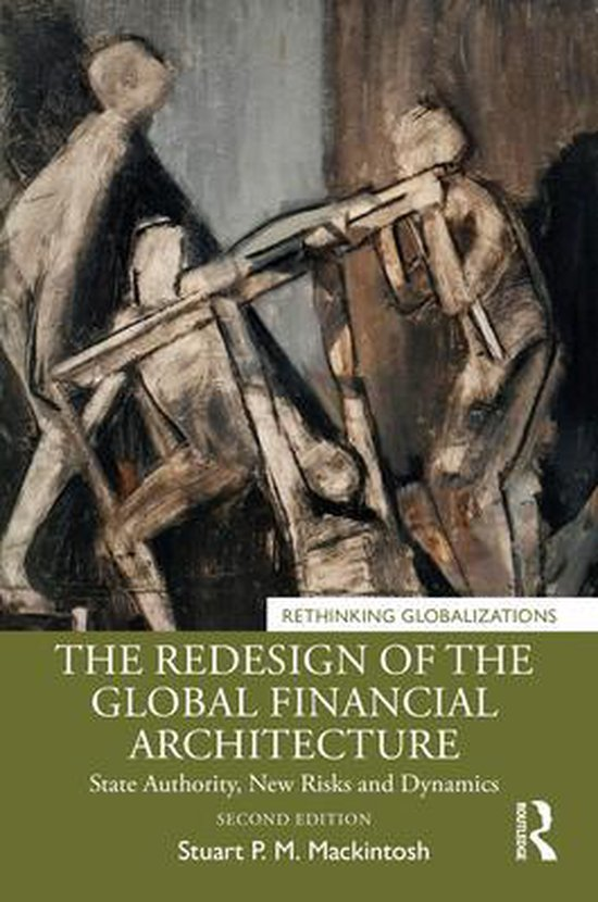 The Redesign of the Global Financial Architecture