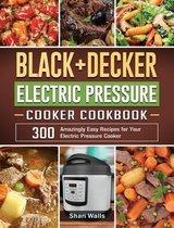 BLACK+DECKER Electric Pressure Cooker Cookbook
