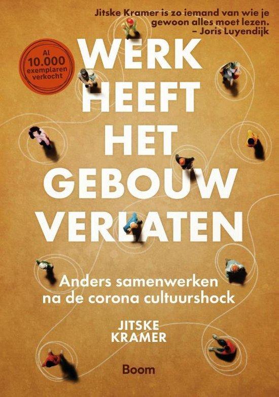 Boek cover Werk heeft het gebouw verlaten van Jitske Kramer (Paperback)