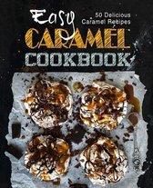Easy Caramel Cookbook