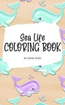 Sea Life Coloring Book for Young Adults and Teens (6x9 Hardcover Coloring Book / Activity Book)