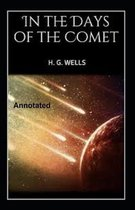 In the Days of the Comet Annotated