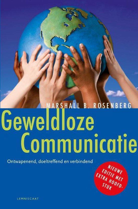 Boek cover Geweldloze communicatie van Marshall B. Rosenberg (Hardcover)