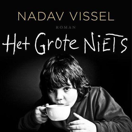 Boek cover Het Grote Niets van Nadav Vissel (Onbekend)