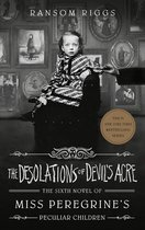 The Desolations of Devil's Acre Miss Peregrine's Peculiar Children Ransom Riggs