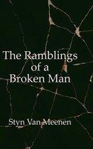 The Ramblings of a Broken Man