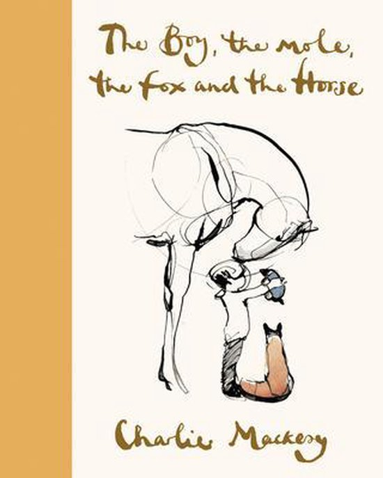 Boek cover The Boy, the Mole, the Fox and the Horse Deluxe (Yellow) Edition van Charlie Mackesy (Hardcover)
