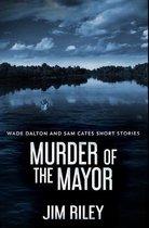 Murder Of The Mayor