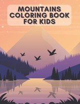 Mountains Coloring Book for Kids