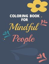 Coloring Book For Mindful People