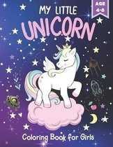MY LITTLE UNICORN Coloring Book For Girls Age 4-8