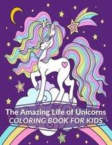 The Amazing Life of Unicorns