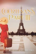 Courtesans Part III