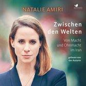 Boek cover Zwischen den Welten van Natalie Amiri