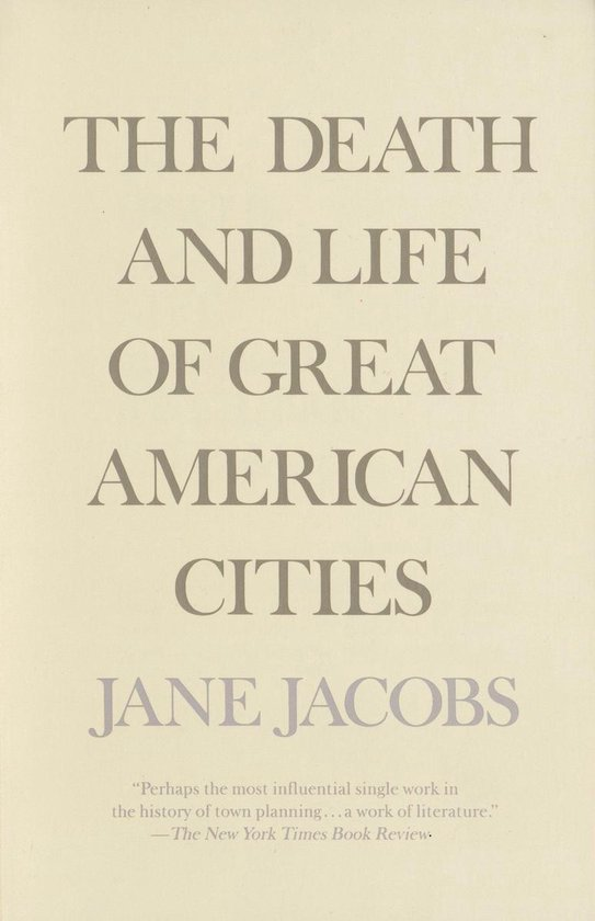 Boek cover The Death and Life of Great American Cities van Jane Jacobs (Paperback)