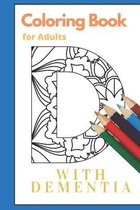 Coloring Book for Adults with Dementia