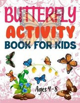 Butterfly Activity Book For Kids Ages 4-8