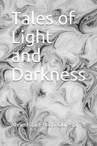 Tales of Light and Darkness