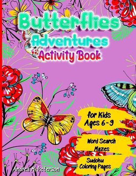 Butterflies Adventures Activity Book for Kids Ages 6-9 Word Search, Mazes, Sudoku, Coloring Pages