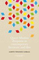 Queer Muslim Diasporas in Contemporary Literature and Film