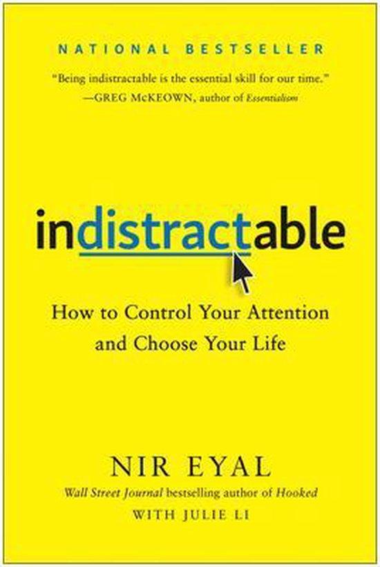 Boek cover Indistractable van Nir Eyal (Hardcover)