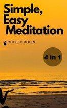 Simple, Easy, Meditation