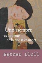 Uno siempre es inocente de lo que se enamora