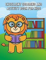 Excellent Coloring and Activity Book for Kids: Learning Workbooks