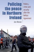 Policing the Peace in Northern Ireland