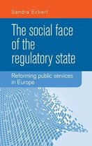 The Social Face of the Regulatory State