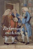 Performing Medicine