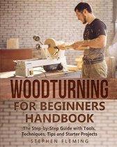 Woodturning for Beginners Handbook