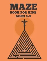 Mazes Book For Kids Ages 4-9