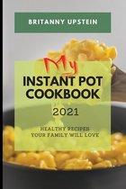 My Instant Pot Cookbook 2021